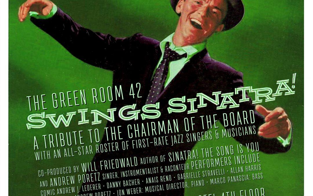 THE GREEN ROOM 42 SWINGS SINATRA!