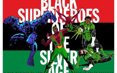 BLACK SUPERHEROES OF THE SILVER AGE webinar 7/8!