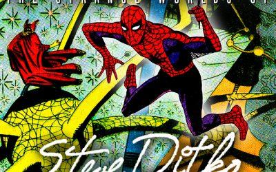 THE STRANGE WORLDS OF STEVE DITKO webinar 8/12!